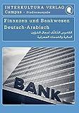 Studienwörterbuch für Finanzen und Bankwesen: Deutsch-Arabisch / Arabisch-Deutsch (Deutsch-Arabisch Studienwörterbuch für Studium)