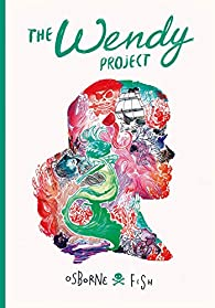 The Wendy project par Melissa Jane Osborne
