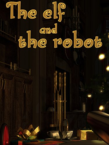 The Elf and the Robot