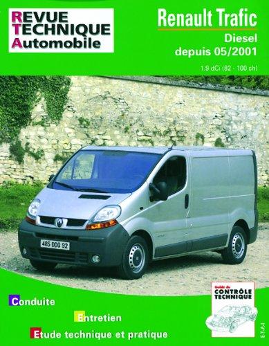 Revue Technique 655.1 Renault Trafic Diesel Depuis 5/01