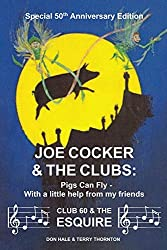 Joe Cocker and the Clubs: Pigs Can Fly - With a little help from my friends