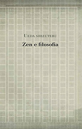 Zen e filosofia (Studies in Japanese Philosophy Vol. 8)