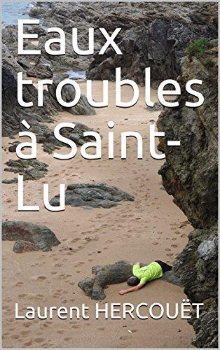 Couverture du livre Eaux troubles à Saint-Lu