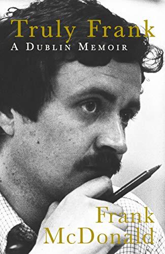Truly Frank: A Dublin Memoir