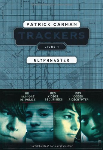 Trackers, tome 1, Glyphmaster