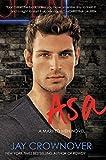 asa a marked men novel by jay crownover 2015 04 21