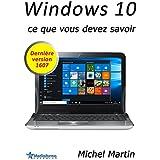 Windows 10: Ce que vous devez savoir