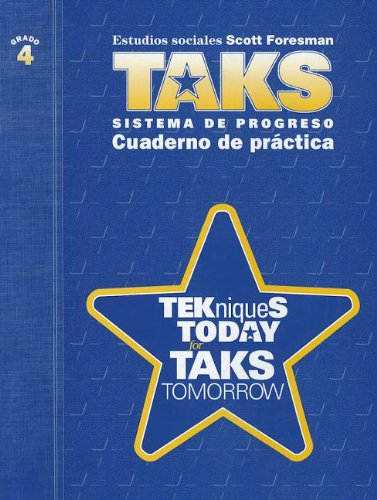 Cuaderno de Practica, Grado 4: Tekniques Today For Taks Tomorrow por Scott Foresman