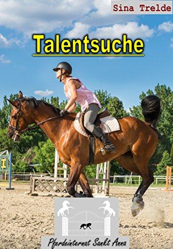 Talentsuche (Pferdeinternat Sankt Anna 21)