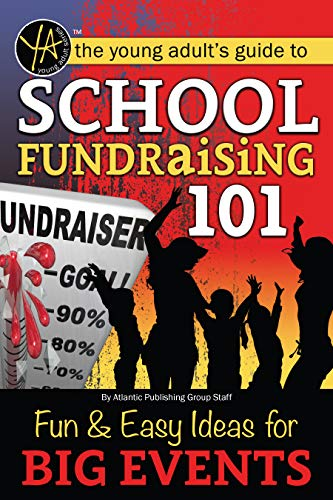 School Fundraising 101: Fun & Easy Ideas for Big Events (English Edition)