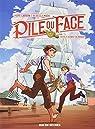 Pile ou Face, tome 1 : Cavale au bout du monde par Larson