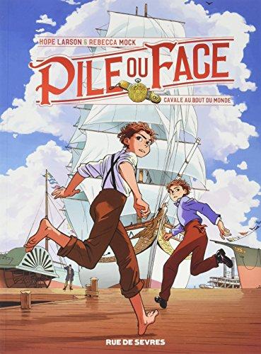 Pile ou face (1) : Cavale au bout du monde