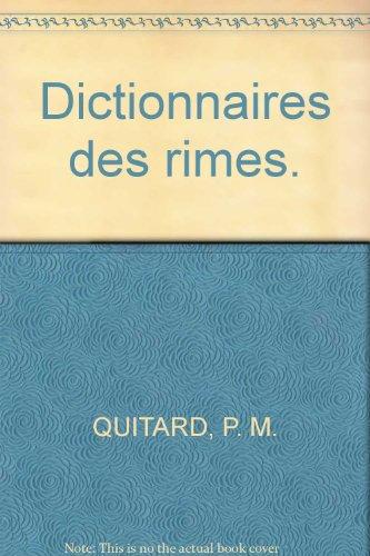 Dictionnaires des rimes. par P. M. QUITARD