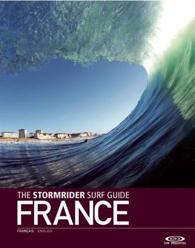 The Stormrider Surf Guide: France