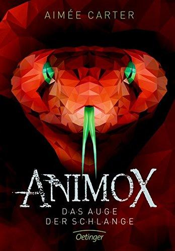 Animox 02. Das Auge der Schlange: Band 2