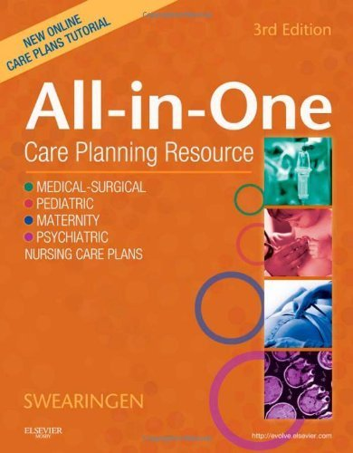 All-In-One Care Planning Resource, 3e (All-In-One Care Planning Resource: Medical-Surgical, Pediatric, Matermaternity, & Psychiatric Nursin) by Pamela L. Swearingen (2011-06-17)