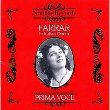 Farrar - Geraldine Farrar In Italian Opera