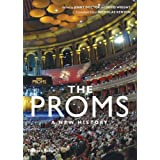 The Proms: A New History