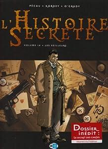 """Afficher """"L'histoire secrète n° 14<br /> Les veilleurs"""""""