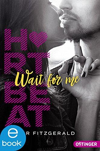 Heartbeat. Wait for me