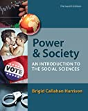 Power and Society: An Introduction to the Social Sciences by Brigid C. Harrison (2013-01-15)