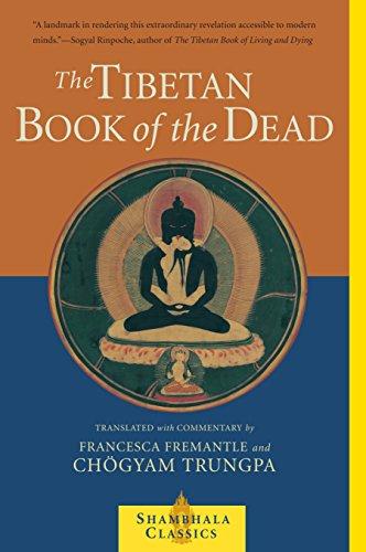 The Tibetan Book of the Dead: The Great Liberation Through Hearing in the Bardo (Shambhala Classics) por Chogyam Trungpa