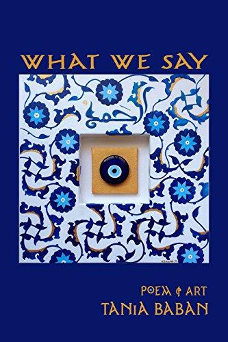 What We Say: Poem & Art (gratitude Book 3) por Tania Baban Gratis