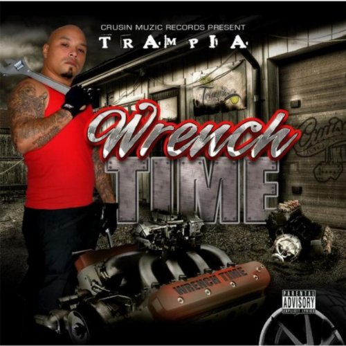 Wrench Time [Explicit]