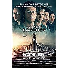 Maze Runner - La rivelazione: 3 (Fanucci Narrativa)