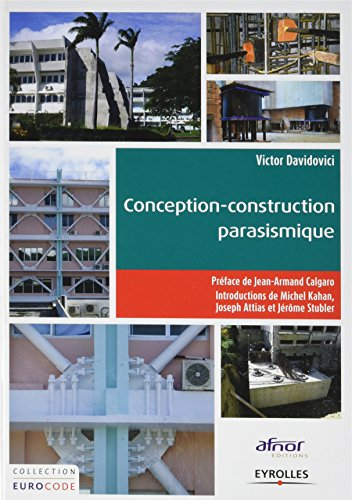 Conception-construction parasismique: Traité d'application de l'Eurocode 8.