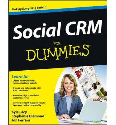 [(Social CRM for Dummies )] [Author: Marcus Nelson] [Jan-2013]