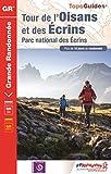 Tour de l'Oisan et des Ecrins : Parc national des Ecrins