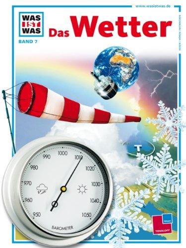 Preisvergleich Produktbild Was ist was, Band 007: Das Wetter