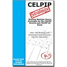 CELPIP Strategy : Winning Multiple Choice Strategies for the CELPIP General and CELPIP LS Exam (English Edition)