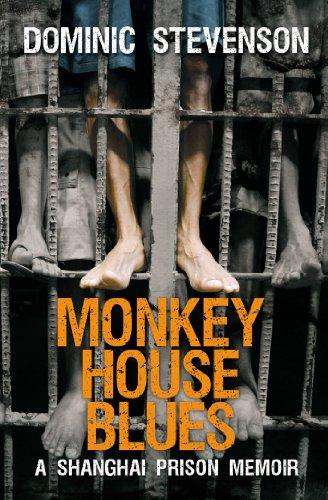 Monkey House Blues: A Shanghai Prison Memoir (English Edition) China Blue Garland