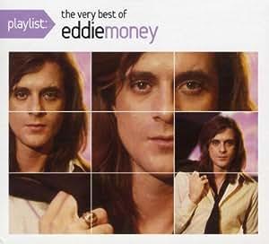 Playlist: The Very Best of Eddie Money (Eco-Friendly Packaging) by Eddie Money (2008) Audio CD