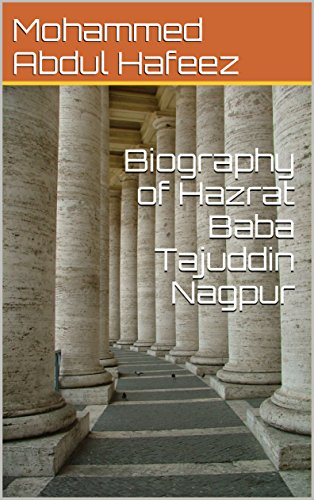 Biography of Hazrat Baba Tajuddin Nagpur eBook: Mohammed