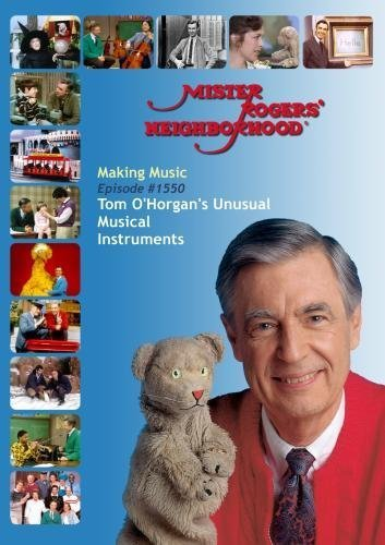 Mister Rogers' Neighborhood: Making Music (#1550) Tom O'Horgan's Unusual Musical Instruments