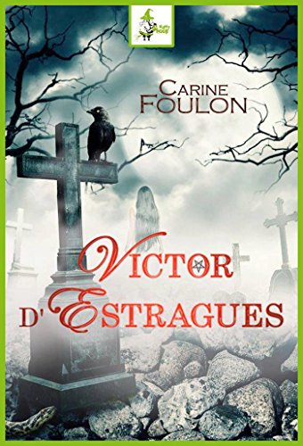 Victor d'Estragues par [Foulon, Carine]