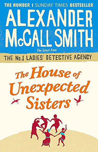 The House of Unexpected Sisters (No. 1 Ladies' Detective Agency)