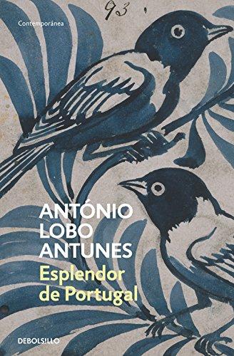 Esplendor de Portugal (CONTEMPORANEA) por Antonio Lobo Antunes