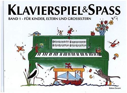 Klavierspiel & Spaß / Band 1: Für Kinder, Eltern und Großeltern: inkl. Tastenschablone (passend für alle Klaviere/Keyboards mit normaler Tastengröße) (Klavier Spiel Ein)
