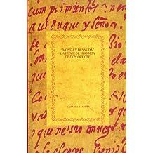 Monda y desnuda: La humilde historia de Don Quijote. Reflexiones sobre el origen de la novela moderna. (Biblioteca áurea hispánica)