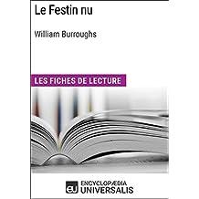 Le Festin nu de William Burroughs: Les Fiches de lecture d'Universalis