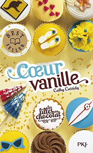 5. Les filles au chocolat : Coeur vanille (5) par Cathy CASSIDY