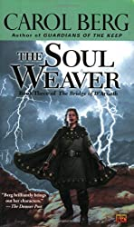 The Soul Weaver: Book Three of the Bridge of D'Arnath