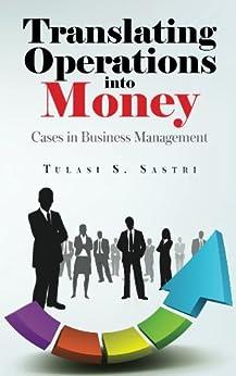 Translating Operations into Money by [Sastri, Tulasi S]