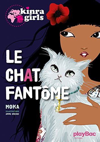 Kinra girls : Le chat fantme tome 2