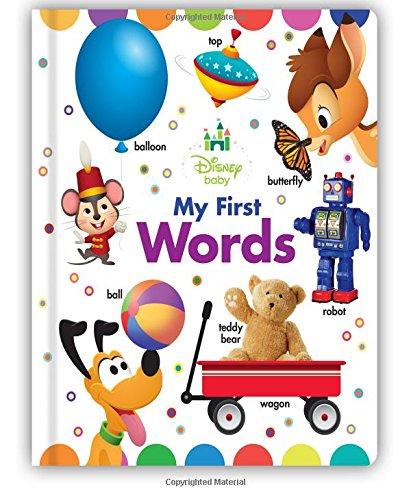 Disney Baby My First Words por Disney Book Group