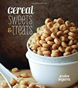 Cereal Sweets and Treats by Jessica Segarra (2013-08-01)